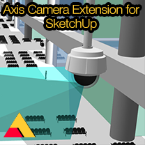 Axis Camera Extension for SketchUp released